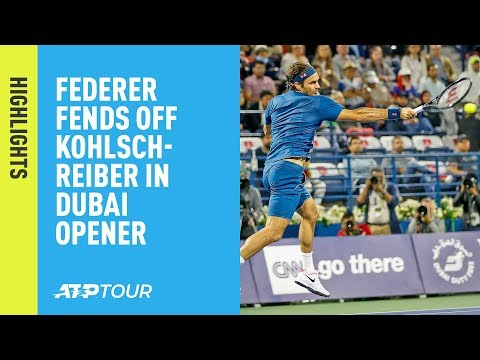 Highlights: Federer Fends Off Kohlschreiber, Begins Chase For No. 100 In Dubai 2019