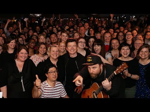 Rick Astley with Choir! Choir! Choir! - Never Gonna Give You Up!!!