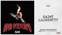 NAV - 'Saint Laurenttt' (Good Intentions)