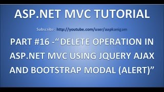Part 16 - Delete operation in ASP.NET MVC using JQuery and Bootstrap popup (Modal) | 5 steps
