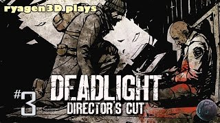 Deadlight: Director's Cut Game-play Part 3 – (Let