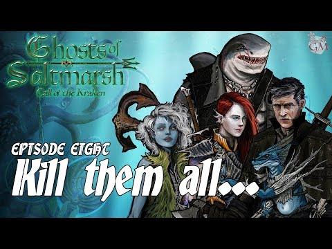 Episode 8 - Ghosts of Saltmarsh: Call of the Kraken