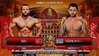 COLOSSEUM II Fight April 2016 Ozer (Turkey) vs Pavlos Kochliaridis ...