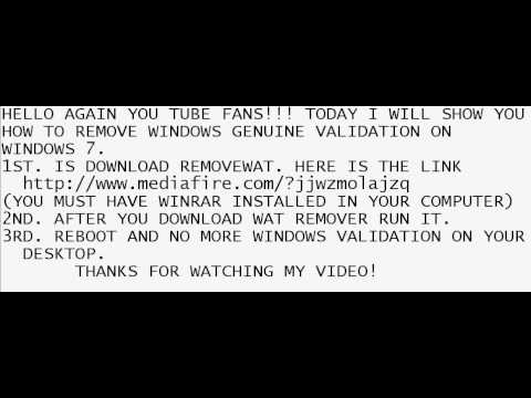 2011 Windows 7 How To Remove Windows Validation