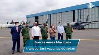 Marcelo Ebrard informó que los envíos se realizan con apoyo de la Fuerza Aérea Mexicana y que en próximos días también se enviarán dosis a Guatemala, Honduras y El Salvador