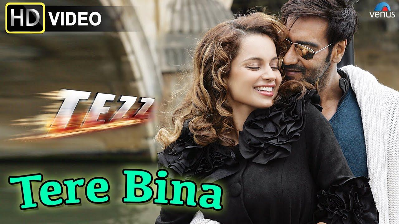 Tere Bina (HD) Full Video Song   Tezz   Ajay Devgn ...  Tere Bina (HD) ...