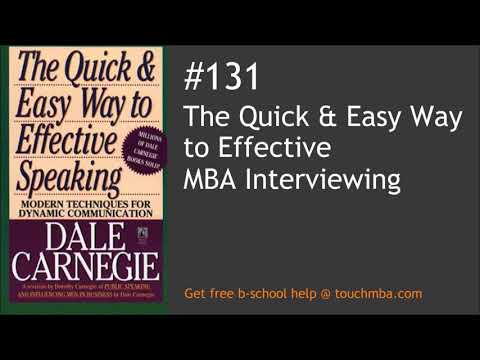 The Quick and Easy Way to Effective MBA Interviewing