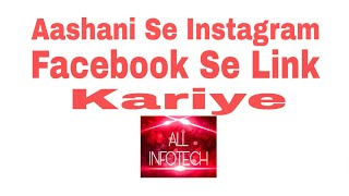 How To Link Facebook From Instagram   Allinfotech