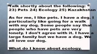 1000 английских топиков Часть 12 Pets Kazakhstan Ecology Домашние животные экология Казахстан(Talk shortly about the following: 23) Pets 24) Ecology 25) Kazakhstan As for me, I like pets. I have a dog. I particularly like going for a walk with my dog., 2015-06-01T21:15:09.000Z)
