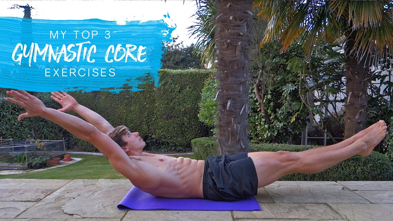 My Top 3: Gymnastic Beginner Core Exercises