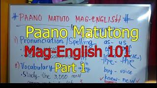 💓Paano Matuto Mag-English Part 1💓