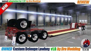 "[""ATS"", ""American Truck Simulator"", ""modification"", ""owned trailer mod"", ""Custom DELOUPE LOWBOY""]"