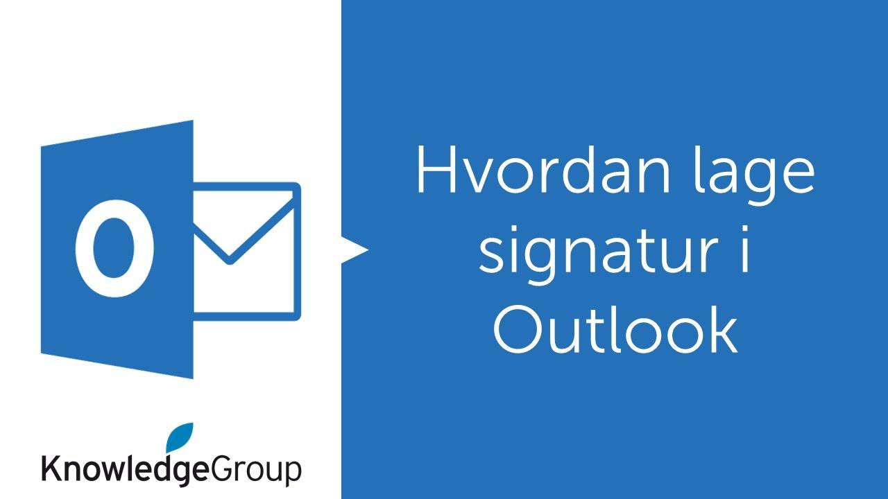 Hvordan lage en mail signatur