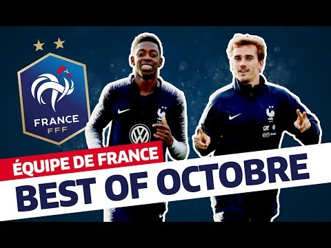 Le Best Of d'octobre 2018, Équipe de France I FFF 2018 thumbnail
