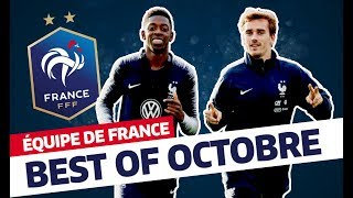 Le Best Of d'octobre 2018, Équipe de France I FFF 2018
