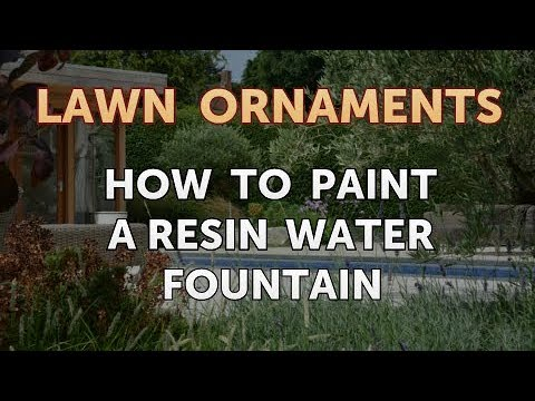 How to Paint a Resin Water Fountain
