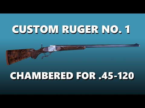 Custom Ruger No. 1 In 45-120