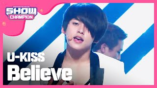 [SHOWCHAMPION] 유키스 - Believe (U-KISS - Believe) l EP.18