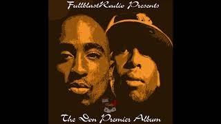 2Pac Vs. DJ Premier - The Don Premier (Full Album)