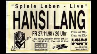 Hansi Lang live 1998, Rockhaus, Wien, komplett (audio)