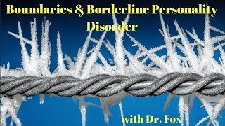 Boundaries and Borderline Personality Disorder
