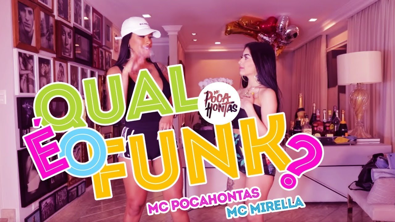 MC Pocahontas e MC Mirella - Qual é o funk?