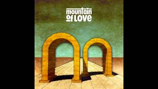 Mountain Of Love - Who Am I
