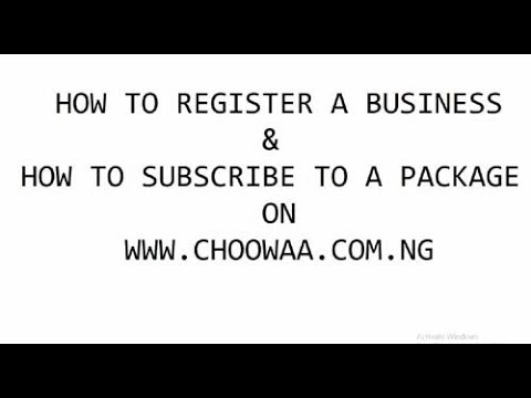 Registering A Business & Subscribing To A Package On www.choowaa.com.ng