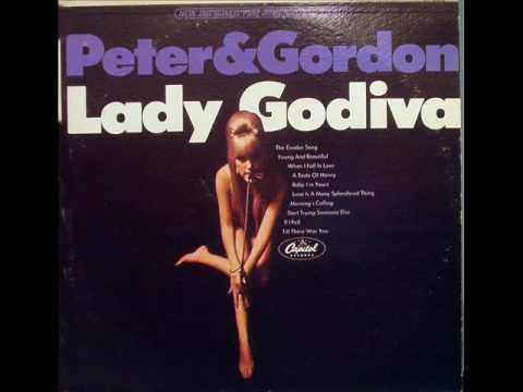 Lady Godiva - Peter & Gordon