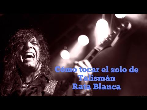 """Cómo tocar el intro y solo de """"talismán"""" (Rata Blanca)"""