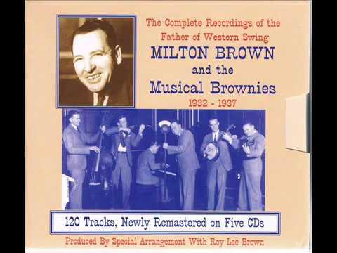 Milton Brown & His Musical Brownies - Brownie's Stomp