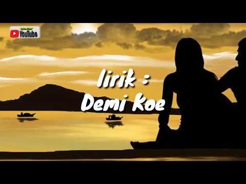 demi-koe-lagu-jawa-(lirik)by:pendhoza-enak-di-dengar