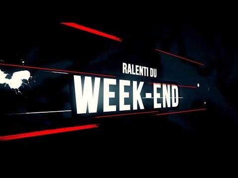 RALENTI DU WEEK-END