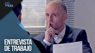Entrevista de trabajo con condiciones   José Mota presenta...