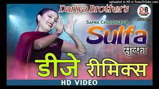 Sulfa Dj Remix Sapna Choudhary New Song 2019