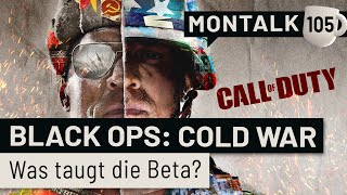 Call of Duty: Black Ops Cold War im Beta-Check | Montalk #105