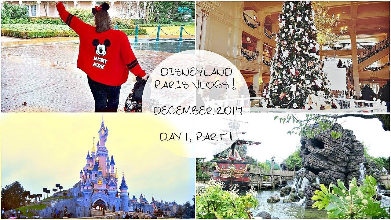 Disneyland Paris Vlogs! | Dec. 2017| ( day 1, part 1) - YouTube