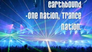 Earthbound - One Nation, Trance Nation