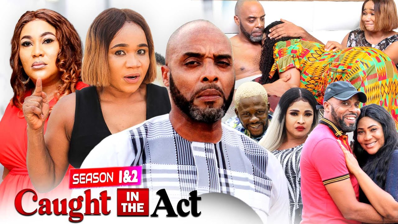 Download CAUGHT IN THE ACT PART 2 (New Hit Movie) KALU IKEAGWU 2021 LATEST NIGERIAN MOVIE/ NOLLYWOOD MOVIE