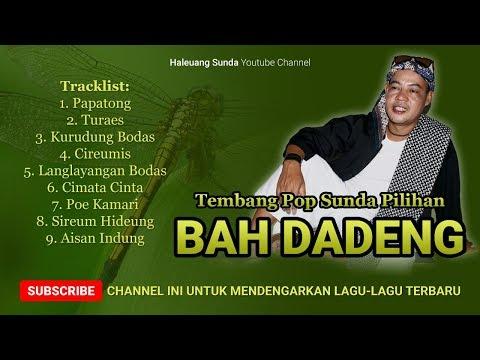 Pop Sunda BAH DADENG Full Album Tembang Pilihan - Pop Sunda Syahdu