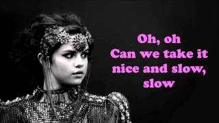 Selena Gomez   Slow Down with on screen lyrics