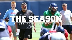 The Season: Ole Miss Football - Fall Camp (2018)