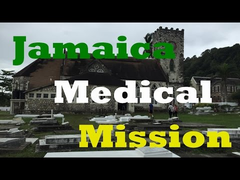 26th Annual Jamaica Medical Mission
