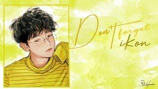 [Vietsub + Engsub + Lyrics] Don't foget - iKON