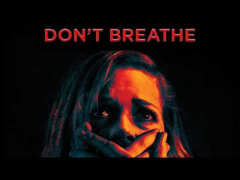 Trailer Music Don't Breathe (Theme Song) - Soundtrack Don't Breathe