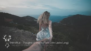 RetroBlue - Thoughts of Desire (feat. John Leslie Long)  🌴