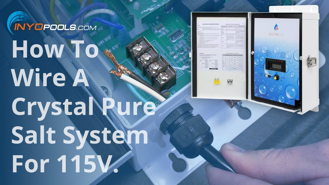 How To: Wire A Crystal Pure Salt System for 115V - YouTube