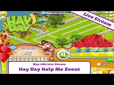 Hay Day Live Stream - Hay Day Help Me Event - Part 1