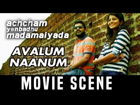 AYM - Avalum Naanum   Silambarasan  Manjima Mohan   A. R. Rahman