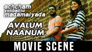 AYM - Avalum Naanum | Silambarasan |  Manjima Mohan | A. R. Rahman
